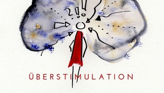 Ueberstimulation